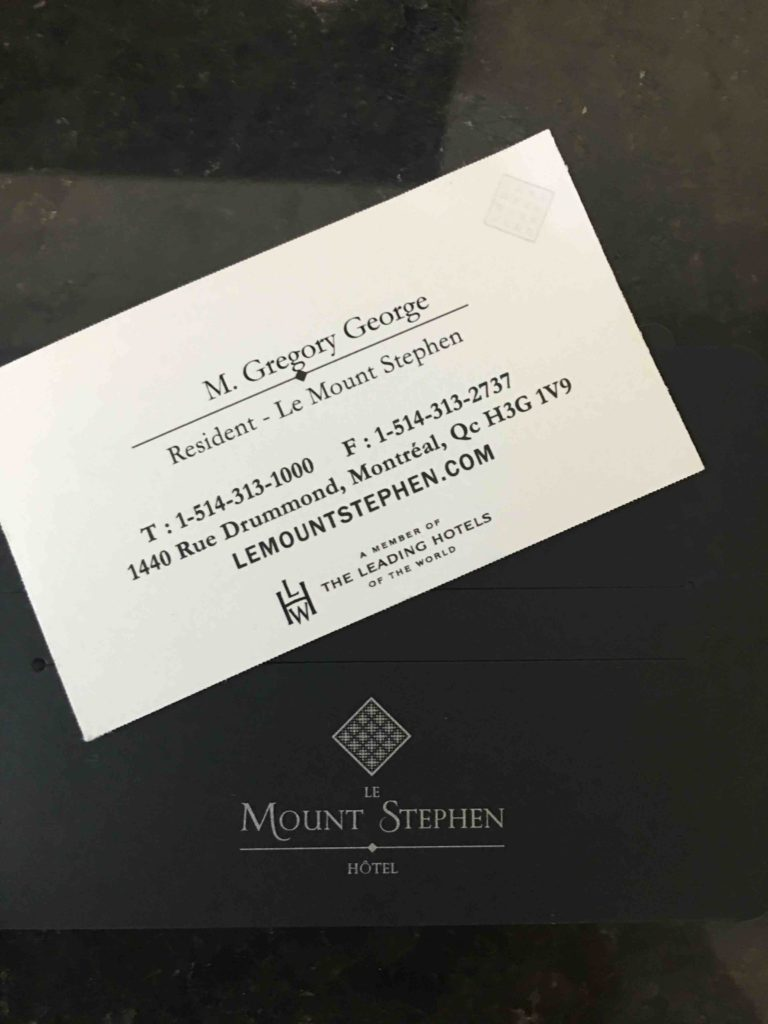 Mr George's personalized calling card courtesy of the Le Mount Stephen Hotell